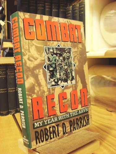 9780312054038: Combat Recon: My Year With the Avrn