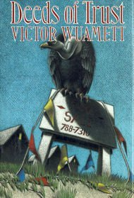 Deeds of Trust (Chase Randel Mystery): Wuamett, Victor