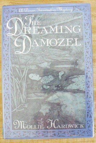 The Dreaming Damozel: Hardwick, Mollie