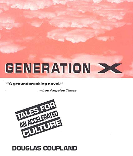 9780312054366: Generation X: Tales for an Accelerated Culture