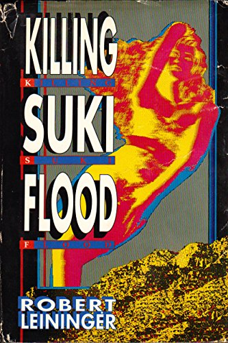 9780312054533: Killing Suki Flood