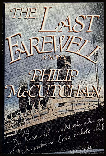 The Last Farewell: A Novel: Philip McCutchan