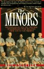 9780312054700: The Minors: The Struggles and the Triumph of Baseball's Poor Relation from 1876 to the Present