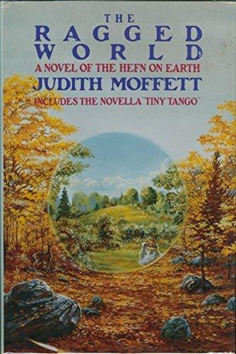 9780312054991: The Ragged World: A Novel of the Hefn on Earth