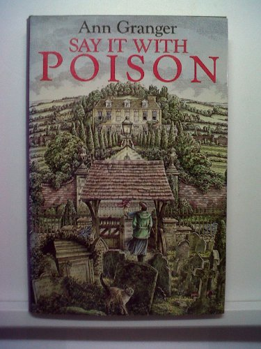 9780312055066: Say It With Poison