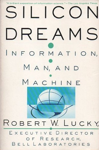 9780312055172: Silicon Dreams: Information, Man, and Machine