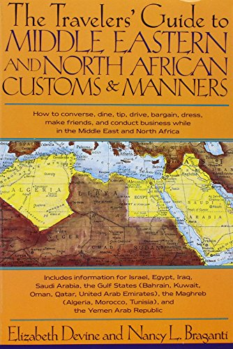9780312055233: The Travelers' Guide to Middle Eastern and North African Customs and Manners