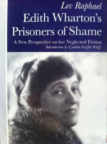 9780312055578: Edith Wharton's Prisoners of Shame: A New Perspective on Her Neglected Fiction