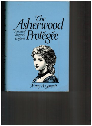 9780312056100: The Asherwood Protegee
