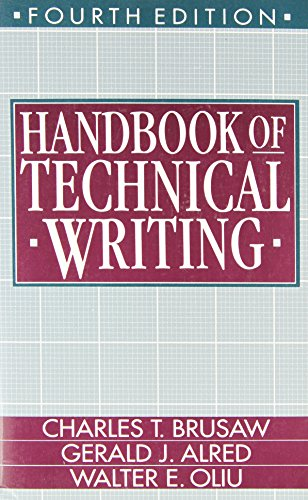 Handbook of Technical Writing (0312057334) by Charles T. Brusaw; Gerald J. Alred; Walter E. Oliu
