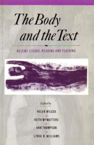 9780312057695: The Body and the Text: Helene Cixous, Reading and Teaching