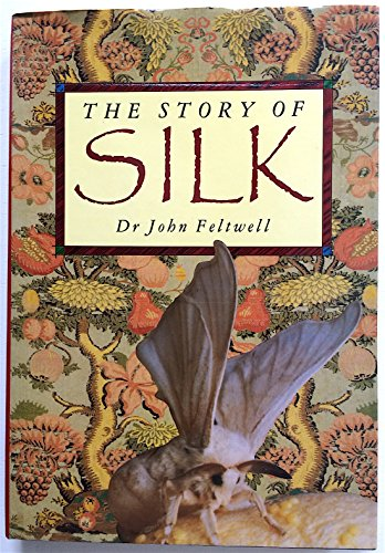 9780312057725: The Story of Silk