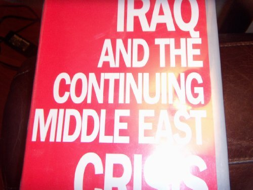 9780312058043: Iraq and the Continuing Middle East Crisis