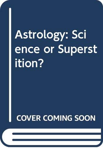 9780312058067: Astrology: Science or Superstition?