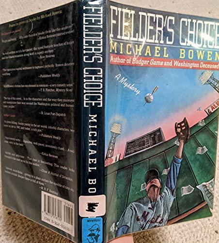 Fielder's Choice: Bowen, Michael