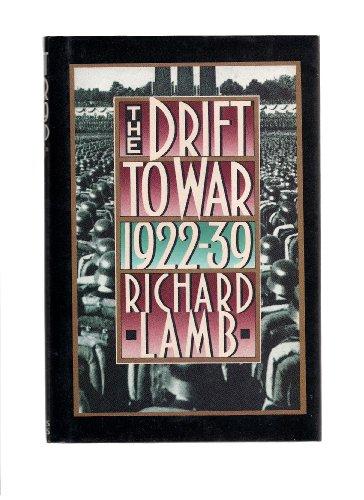 The Drift to War, 1922-1939: LAMB, Richard