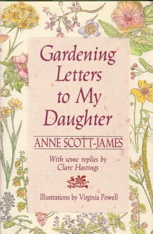 9780312058678: Gardening Letters To My Daughter