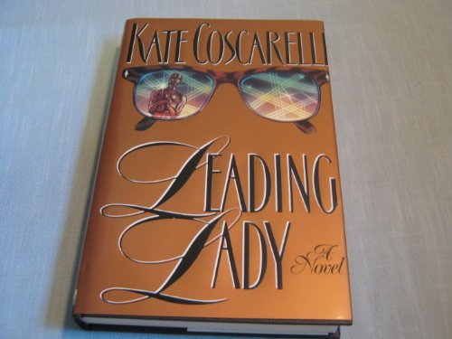 Leading Lady: Coscarelli, Kate