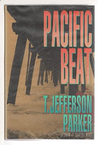 Pacific Beat: Parker, T. Jefferson