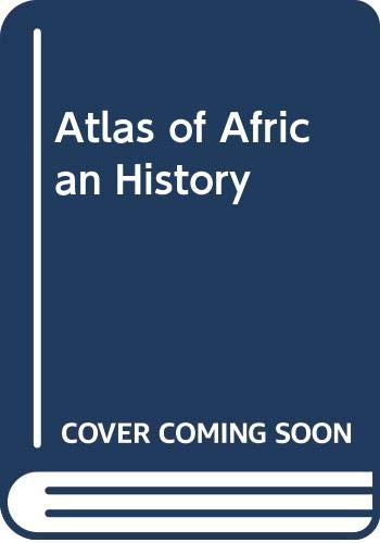 9780312059507: Atlas of African History