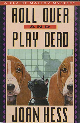 Roll over and Play Dead: Hess, Joan