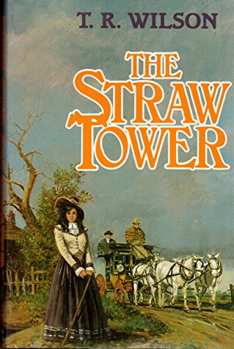 The Straw Tower: Timothy R. Wilson