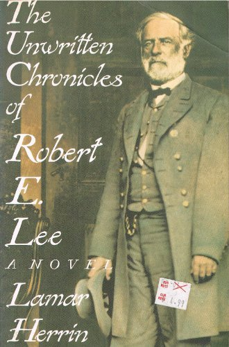 9780312059835: The Unwritten Chronicles of Robert E. Lee