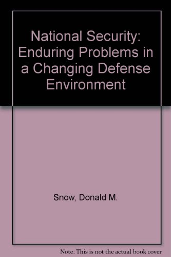 9780312060107: National Security: Enduring Problems in a Changing Defense Environment