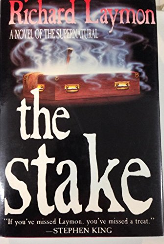 9780312060169: The Stake