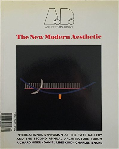 The New Modern Aesthetic (Architectural Design Profile): Papadakis, Andreas C.