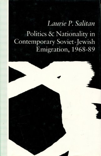 9780312061081: Politics and Nationality in Contemporary Soviet Jewish Emigration