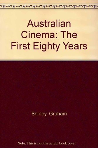 9780312061265: Australian Cinema: The First Eighty Years