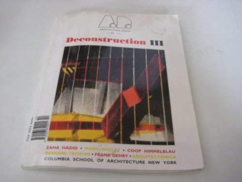 9780312061272: Deconstruction III (Architectural Design Profile)