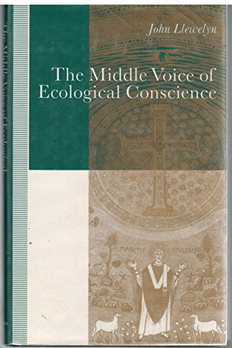 9780312061739: The Middle Voice of Ecological Conscience: A Chiasmic Reading of Responsibility in the Neighborhood of Levinas, Heidegger and Others