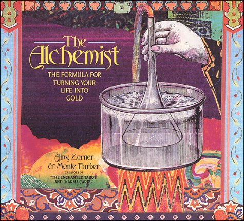 9780312061814: The Alchemist: The Formula for Turning Your Life Into Gold