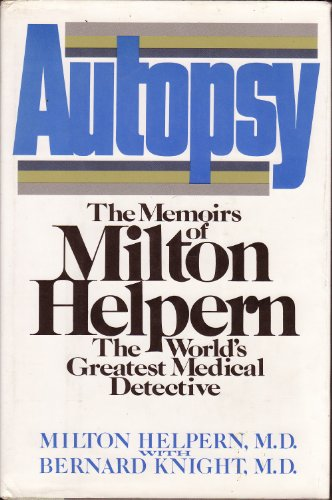 9780312062118: Autopsy: The Memoirs of Milton Helpern, the World's Greatest Medical Detective