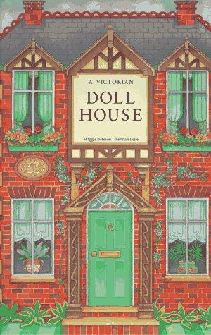A Victorian Doll House: Maggie Bateson, Herman