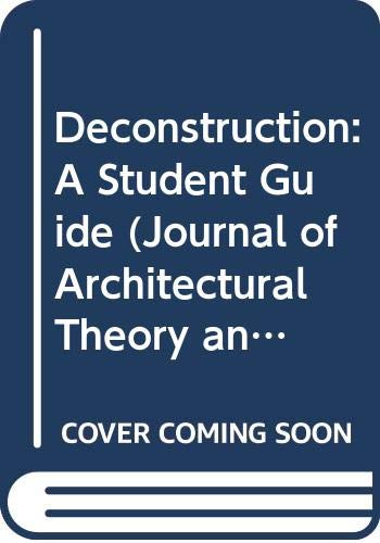 Deconstruction: A Student Guide (Journal of Architectural: n/a