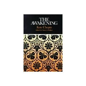 9780312062354: The Awakening: Complete, Authoritative Text With Biographical & Historical Contexts, Critical History, & Essays from Five Contemporary Critica. Perspectives (Case Studies in Contemporary Criticism)