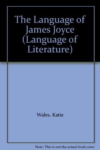 9780312062378: The Language of James Joyce (Language of Literature)
