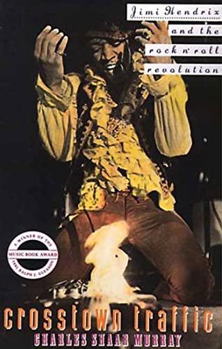 9780312063245: Crosstown Traffic: Jimi Hendrix and the Post-War Rock'N'Roll Revolution