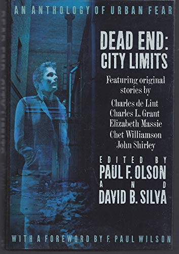 9780312063283: Dead End: City Limits : An Anthology of Urban Fear