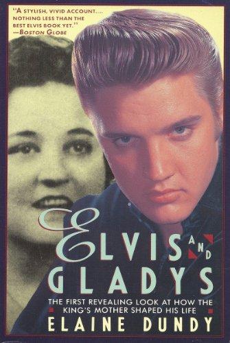 Elvis and Gladys: Dundy, Elaine