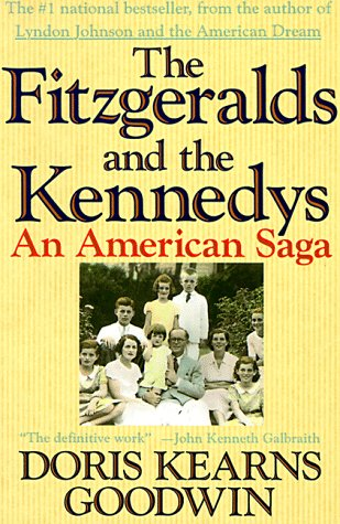 9780312063542: The Fitzgeralds and the Kennedys: An American Saga