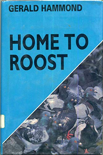 9780312063696: Home to Roost