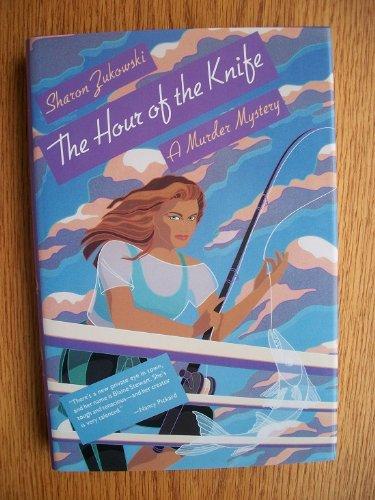 The Hour of the Knife: Zukowski, Sharon