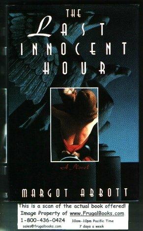 9780312063771: The Last Innocent Hour: A Novel