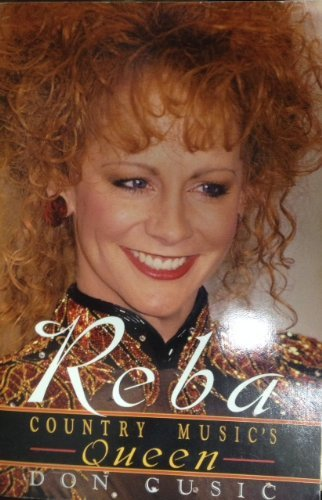 Reba McEntire: Country Music's Queen: Cusic, Don
