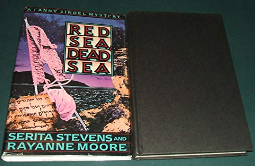 Red Sea, Dead Sea: Stevens, Serita; Moore, Rayanne