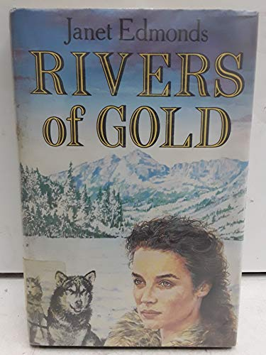Rivers of Gold: Janet Edmonds